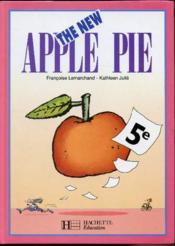 The New Apple Pie 5e Eleve - Couverture - Format classique