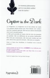 Captive in the dark - 4ème de couverture - Format classique