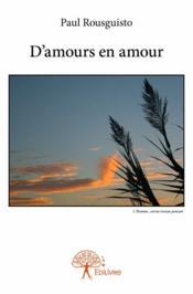 D'amours en amour - Couverture - Format classique