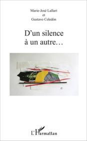 D'un silence à un autre... - Couverture - Format classique