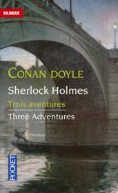 Trois aventures de Sherlock Holmes ; three adventures of Sherlock Holmes - Couverture - Format classique