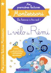 Mes premières lectures Montessori ; le vélo de Rémi - Couverture - Format classique