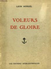 Voleurs De Gloire - Les Corsaires Dunkerquois. - Couverture - Format classique