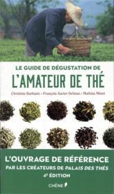 Le guide de dégustation de l'amateur de thé - Couverture - Format classique