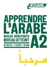 Apprendre l'arabe ; débutants A2 - Couverture - Format classique