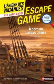 L'énigme des vacances ; escape game ; cm2/6e ; à bord du bateau pirate - Couverture - Format classique