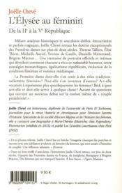 L'Elysée au féminin de la IIe à la Ve République ; entre devoir, pouvoir et désespoir - 4ème de couverture - Format classique