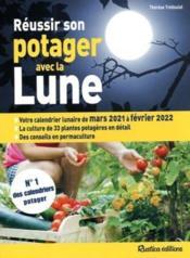 Réussir son potager avec la Lune (édition 2021/2022) - Couverture - Format classique