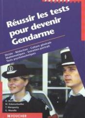 Reussir les tests pour devenir gendarme - Couverture - Format classique