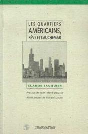 Quartiers Americains Reve Et Cauchemar - Couverture - Format classique
