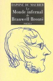 Le monde infernal de Branwell Brontë - Intérieur - Format classique