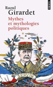 Mythes et mythologies politiques - Couverture - Format classique