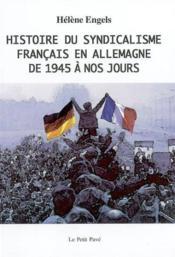 Histoire Du Syndicalisme Francais En Allemagne De 1945 A Nos Jours - Couverture - Format classique