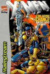 X-men t.2 ; une seconde chance - Couverture - Format classique