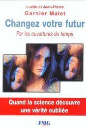 Changez votre futur - Intérieur - Format classique