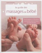 Le guide des massages de bébé - Couverture - Format classique