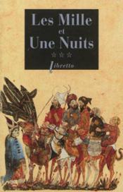 Les Mille Et Une Nuits T3 Les Passions Voyageuses - Couverture - Format classique