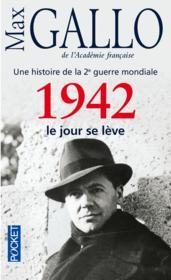 Une histoire de la 2e guerre mondiale t.3 ; 1942, le jour se lève - Couverture - Format classique