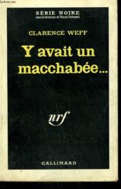 Y Avait Un Macchabee... . Collection : Serie Noire N° 735 - Couverture - Format classique