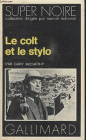 Collection Super Noire N° 74. Le Colt Et Le Stylo. - Couverture - Format classique