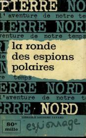 L'Aventure De Notre Temps N° 23 . La Ronde Des Espions. - Couverture - Format classique