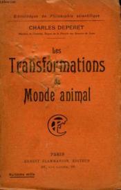 Les Transforamtions Du Monde Animal. Collection : Bibliotheque De Philosophie Scientifique. - Couverture - Format classique