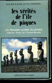 Les Verites De L'Ile De Paques. - Couverture - Format classique
