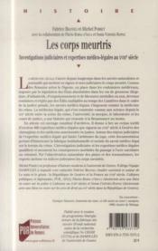 Les corps meurtris ; investigations judiciaires et expertises médico-légales au XVIIIe siècle - 4ème de couverture - Format classique