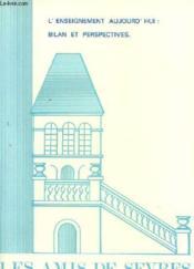 Les Amis De Sevres N°101 - L'Enseignement Aujourd'Hui : Bilan Et Perspectives - Couverture - Format classique