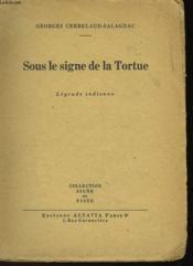 Sous Le Signe De La Tortue - Couverture - Format classique