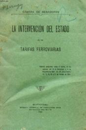 La Intervencion Del Estado En Las Tarifas Ferroviarias - Couverture - Format classique