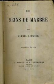 Le Seins De Marbre / 4e Edition. - Couverture - Format classique