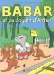 Babar et ce coquin d'arthur - Couverture - Format classique