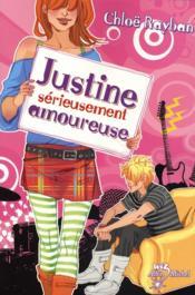 Justine, sérieusement amoureuse t.3 - Couverture - Format classique
