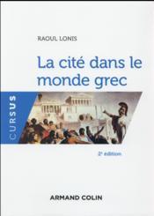 La cité dans le monde grec - Couverture - Format classique