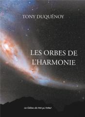 Les orbes de l'harmonie - Couverture - Format classique