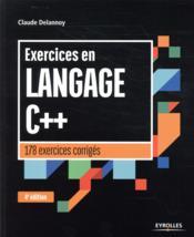 Exercices en langage C++ (4e édition) - Couverture - Format classique