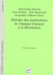 Histoire des institutions de l'époque franque à la Révolution (11e édition) - Intérieur - Format classique