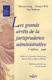 Les grands arrêts de la jurisprudence administrative (édition 1956) - Intérieur - Format classique