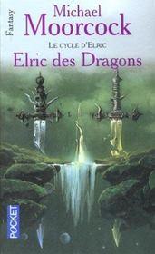 Le cycle d'Elric t.1 ; Elric des dragons - Intérieur - Format classique