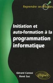 Initiation Et Auto-Formation A La Programmation Informatique - Intérieur - Format classique