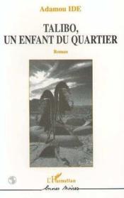 Talibo Un Enfant Du Quartier - Couverture - Format classique