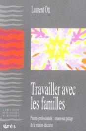 Travailler avec les familles - Couverture - Format classique