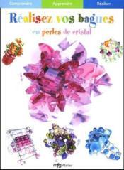 Realisez vos bagues en perles de cristal - Couverture - Format classique