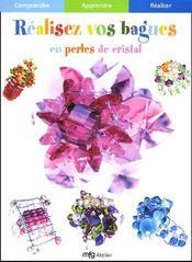 Realisez vos bagues en perles de cristal - Intérieur - Format classique