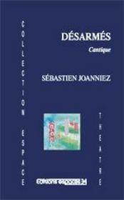 Désarmés, cantique - Couverture - Format classique
