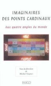 Imaginaires Des Points Cardinaux - Couverture - Format classique