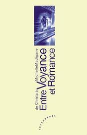 Entre Voyance Et Romance - Intérieur - Format classique