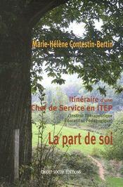 La part de soi ; itinéraire d'une chef de service en itep - Intérieur - Format classique