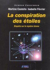 La conspiration des étoiles ; enquête sur le mystère Ummo - Intérieur - Format classique